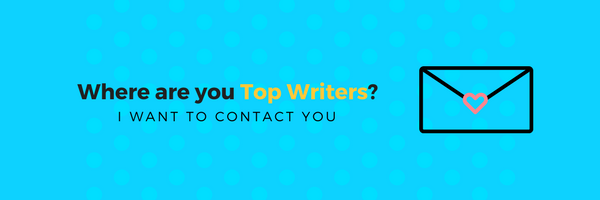 Where are you Top Writers-